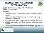 request for preliminary determination