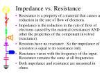 impedance vs resistance