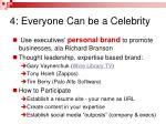 4 everyone can be a celebrity1