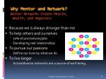 why mentor and network better networks create health wealth and happiness