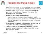 focusing and stable motion