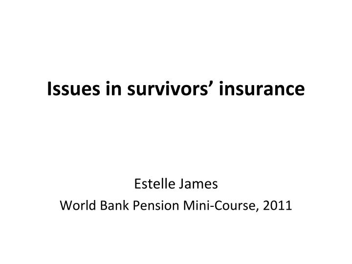 issues in survivors insurance n.