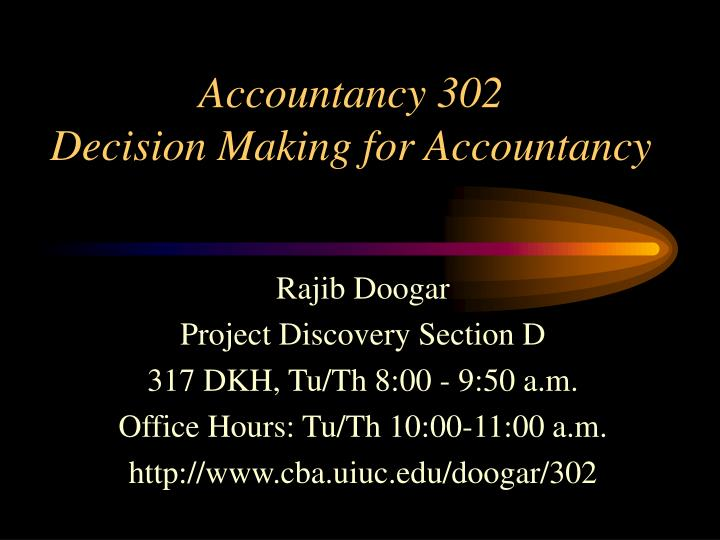 accountancy 302 decision making for accountancy n.