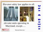 elevator safety law applies to all