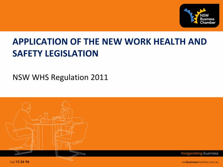 application of the new work health and safety legislation n.
