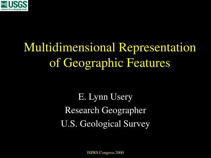 Multidimensional representation of geographic features