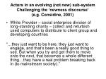 actors in an evolving not new sub system challenging the newness discourse e g considine 2001