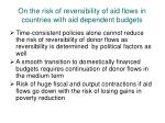 on the risk of reversibility of aid flows in countries with aid dependent budgets