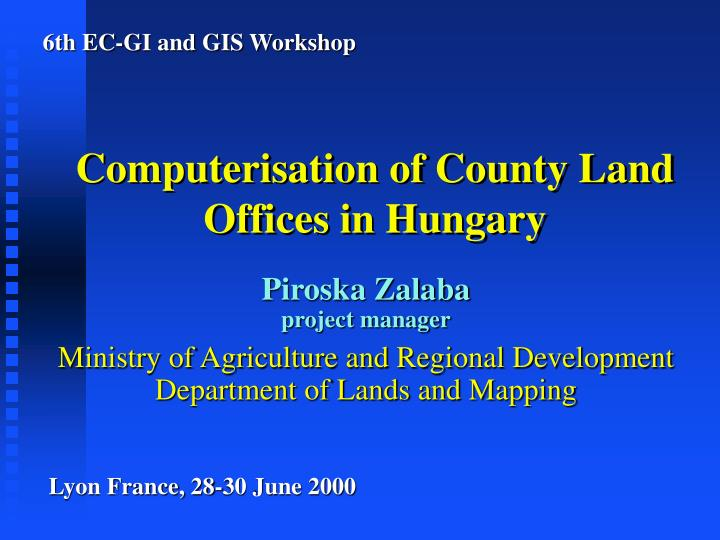 computerisation of county land offices in hungary