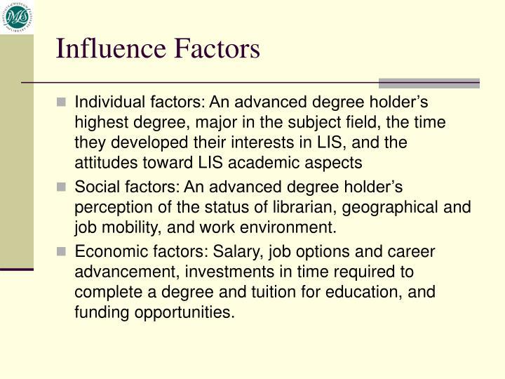 Influence Factors