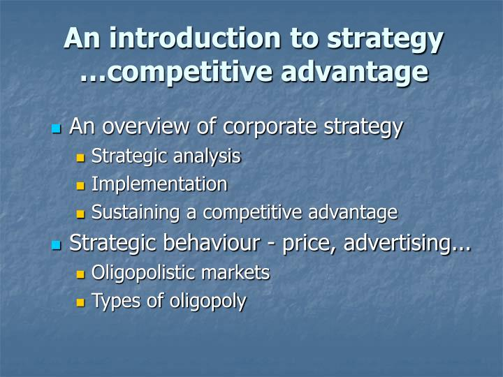 an introduction to strategy competitive advantage n.