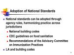 adoption of national standards