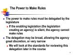 the power to make rules