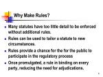why make rules