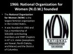 1966 national organization for women n o w founded