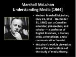 marshall mcluhan understanding media 1964