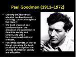 paul goodman 1911 1972