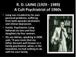 r d laing 1929 1989 a cult psychiatrist of 1960s