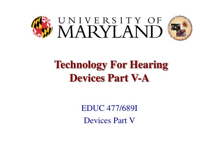 technology for hearing devices part v a n.