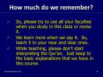 how much do we remember1