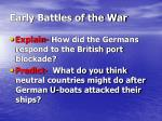 early battles of the war1