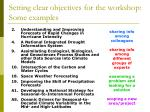 setting clear objectives for the workshop some examples