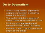on to dogmatism2