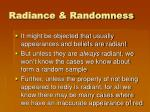 radiance randomness