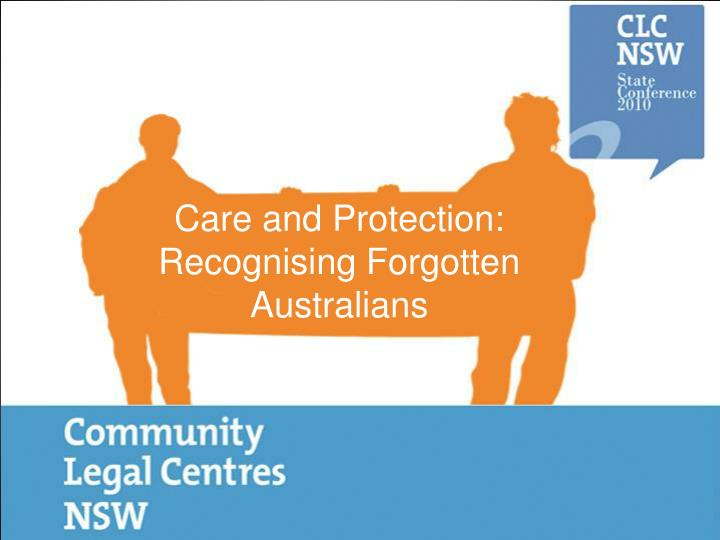 care and protection recognising forgotten australians n.