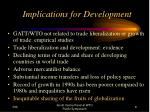 implications for development