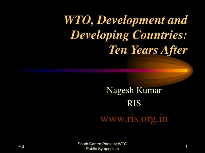 wto development and developing countries ten years after n.