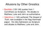 allusions by other gnostics