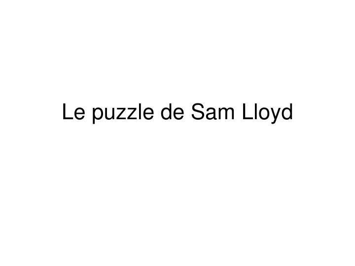 le puzzle de sam lloyd n.