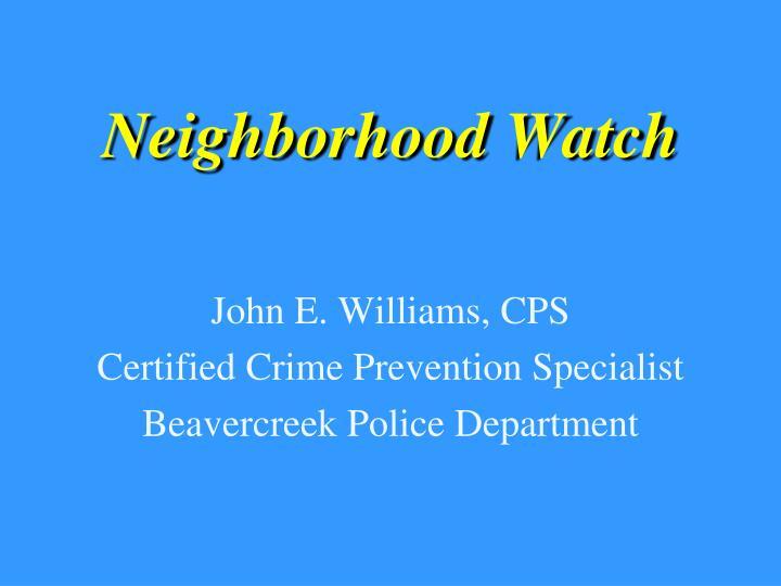 neighborhood watch n.