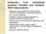 influences core correctional practices dowden and andrews 2004 meta analysis