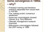some convergence in 1990s why