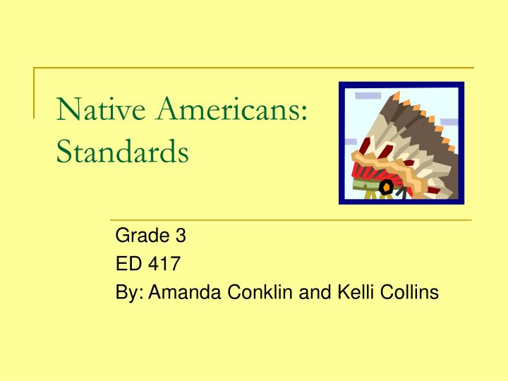 native americans standards n.