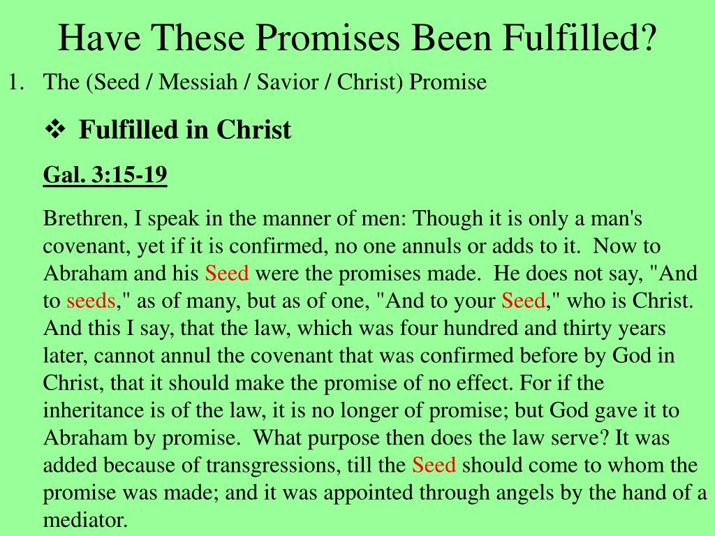 Have These Promises Been Fulfilled?
