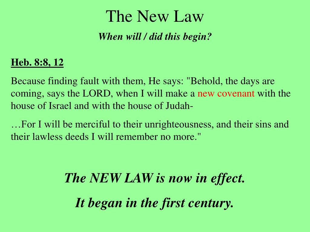The New Law