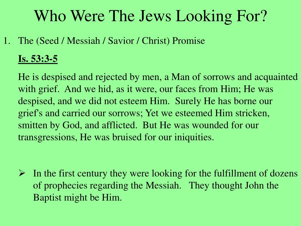 Who Were The Jews Looking For?