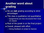 another word about grading