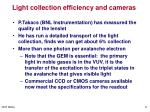light collection efficiency and cameras