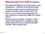 matching light from gem to camera