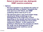 return to total event rate distinguish wimp neutrino scattering