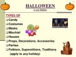 halloween or any holiday