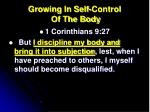 growing in self control of the body