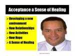 acceptance a sense of healing