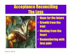 acceptance reconciling the loss