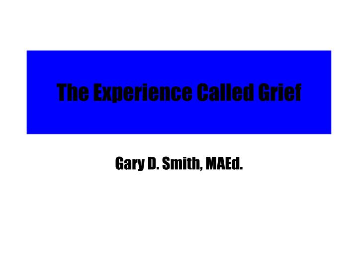 the experience called grief n.