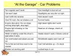 at the garage car problems